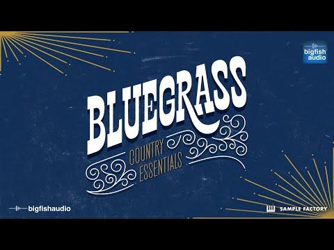Big Fish Audio Presents... Country Essentials: Bluegrass