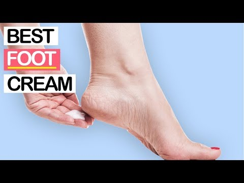 10 Best Foot Creams 2019 | For Dry Cracked Chapped Heels