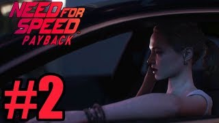 Need for Speed Payback Gameplay Walkthrough Part 2 ( Full Game ) - No Commentary