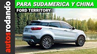 FORD TERRITORY 2020 | Novedades / Preview / Opinión