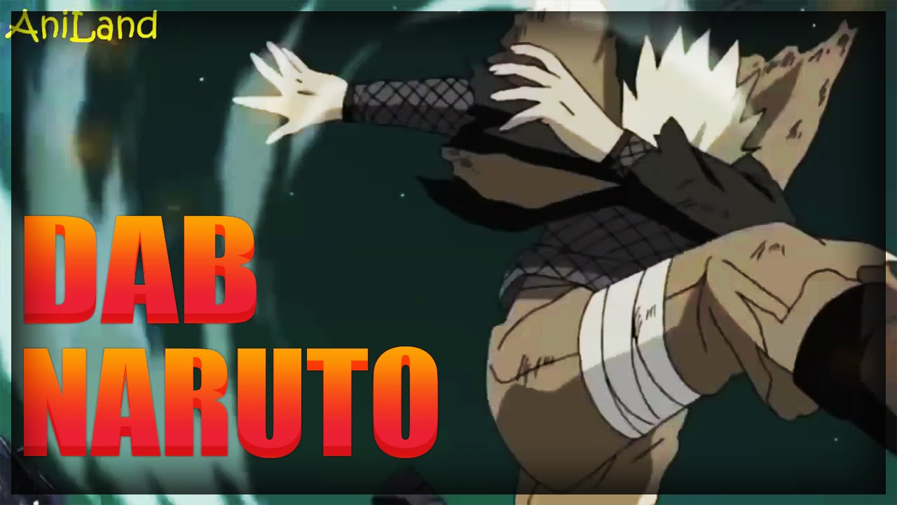 Dab Naruto Youtube