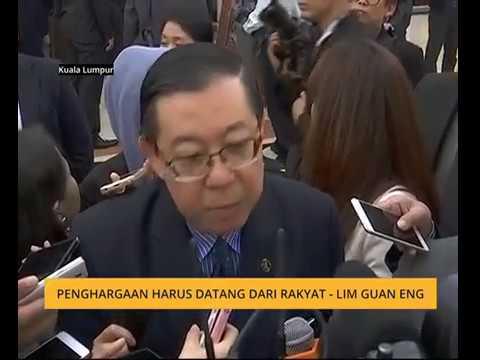 Penghargaan harus datang dari rakyat  Lim Guan Eng