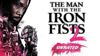 The Man with the Iron Fists 2 - Trailer - Own it Now on Blu-ray