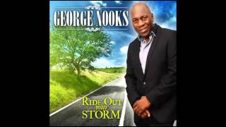 GEORGE NOOKS – RIDE OUT YOUR STORM – TAD`S RECORD INC – 2016
