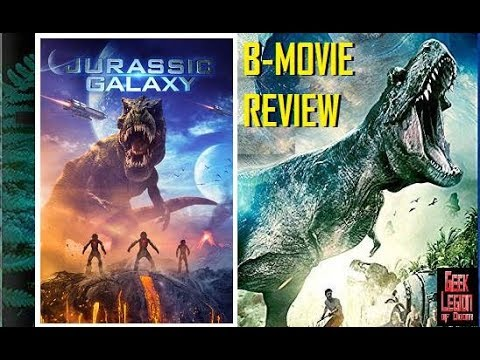 JURASSIC GALAXY ( 2018 Ryan Budds ) aka JURASSIC PLANET Dinosaur B-Movie Review