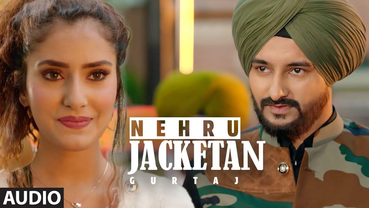 Nehru Jacketan (Full Audio Song) Gurtaj | Young Army | Sukhi Badrukhan | New Punjabi Songs 2021