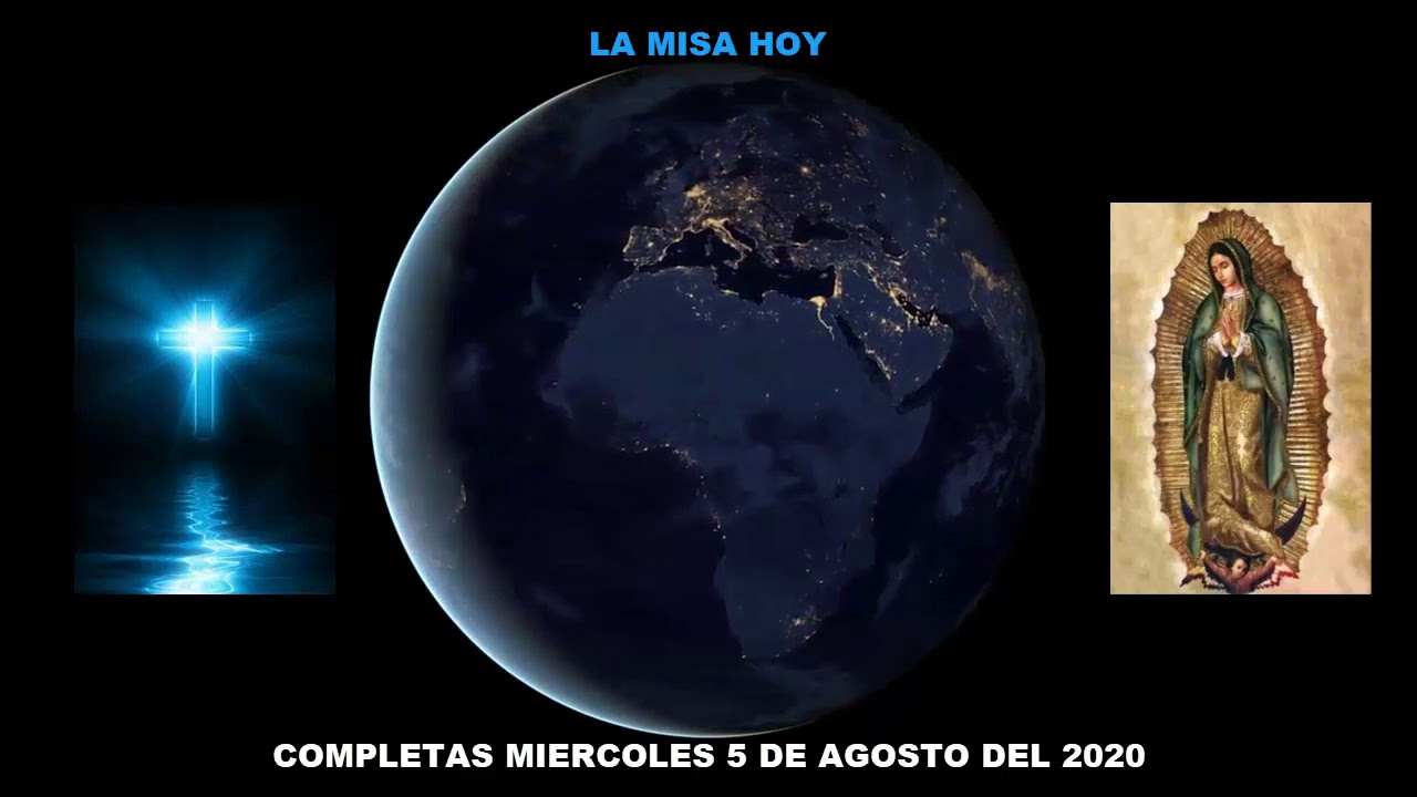 COMPLETAS MIERCOLES 5 DE AGOSTO DEL 2020