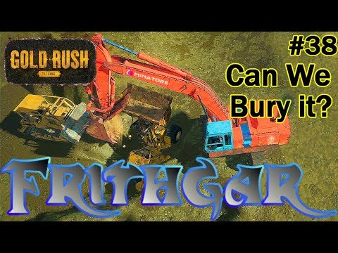 Let's Play Gold Rush The Game #38: Can We Bury It?