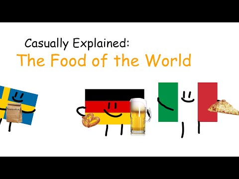 Casually Explained: The Food of the World