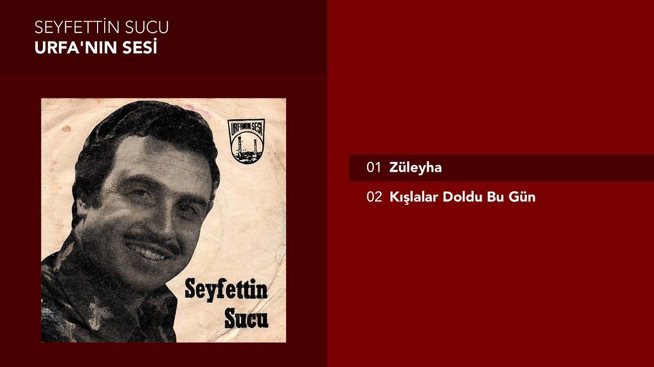Züleyha - Seyfettin Sucu