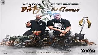 Q Da Fool & HB The Engineer - Dirty But Clean [FULL MIXTAPE + DOWNLOAD LINK] [2017]