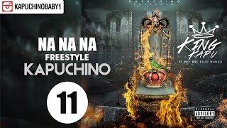 "Na Na Na ""Freestyle"" [Audio] - Kapuchino [Track 11]"