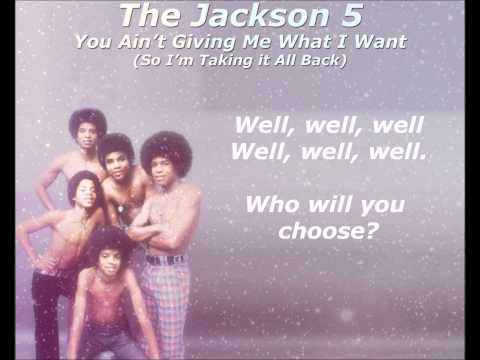 Jackson 5 - You Ain't Giving Me What I Want (So I'm Taking it All Back)