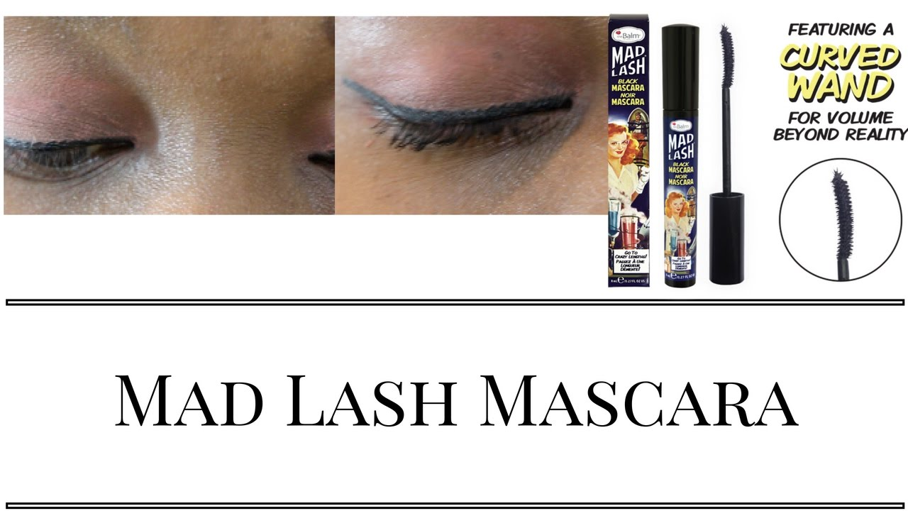 d3699ab35f3 Mad Lash Mascara Review - YouTube