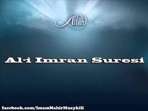 Mekke İmamı Mahir Muaykili'den Al-i İmran Suresi