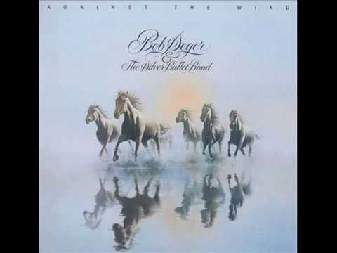 Bob Seger & the Silver Bullet Band - Fire Lake