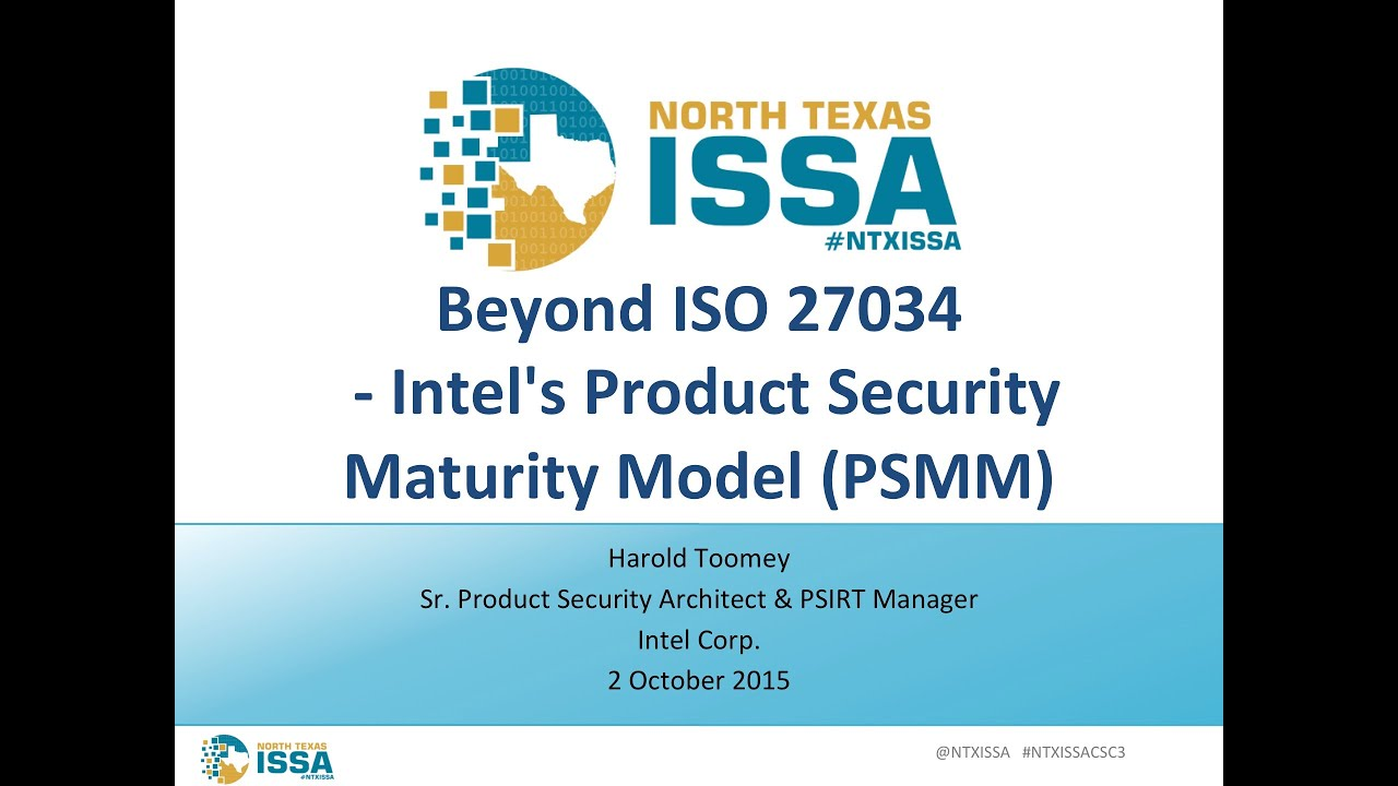 Beyond ISO 27034 - Intel's Product Security Maturity Model (PSIMM)