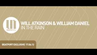 Will Atkinson & William Daniel - In The Rain (Radio Edit)