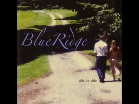 Blueridge - Side by side