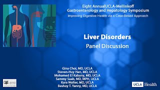 Liver Disorders: Challenging Patient Cases | UCLA Digestive Diseases|UCLA Health
