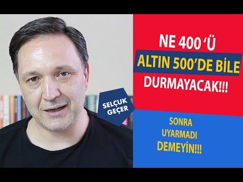 NE 400'Ü ALTIN 500'DE BİLE DURMAYACAK !!!