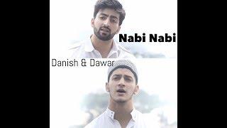 Download NABI NABI | DANISH F DAR | DAWAR FAROOQ | BEST NAAT | 2017 MP3 song and Music Video