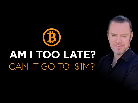 Too Late To Buy Bitcoin? Will It Go To $1M A Coin? We Answer That!
