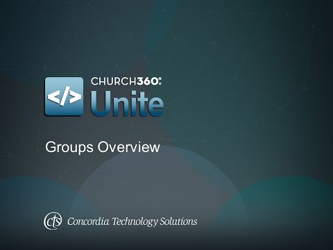 Church360° Unite Groups Overview