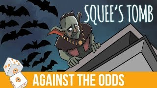 Against the Odds: Squee