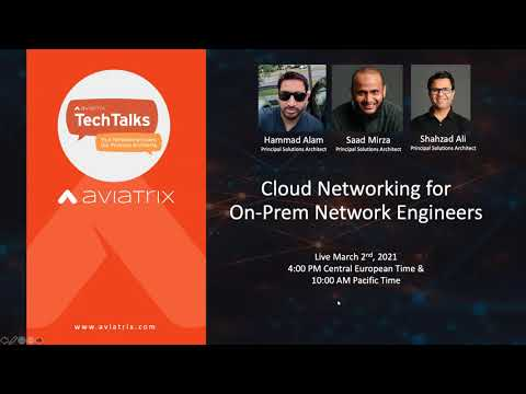 TechTalk: Cloud Networking Tips for On-Prem Network Engineers