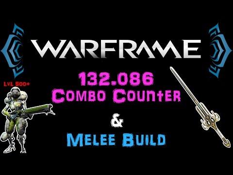 [U20.2] Warframe - 132k Combo Counter, Melee Build for Everything! Lvl 500+ Enemies | N00blShowtek