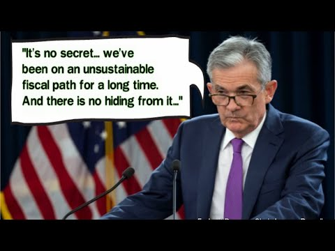 We Are On An Unsustainable Fiscal Path - Fed Chair Jerome Powell