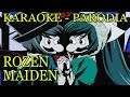 Rozen Maiden OP 2 (Karaoke/Parodia) │ #JR21