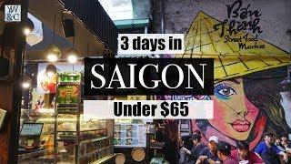 3 DAYS IN HO CHI MINH CITY VIETNAM | UNDER U$65