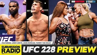 UFC 228 PREVIEW SHOW - Jimmy Smith, John Morgan, Tommy Toe Hold