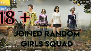 Joining Random Squad Of Girls Like A Tharki Bot | Zalim | Pubg Mobile