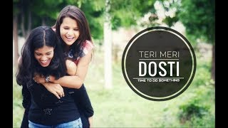 Tere Jaisa Yaar | Ye Dosti Hum Nahi Todenge | Female Version | Heart Touching Cute Story