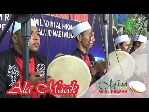 Ala Maak - Fesban MI AL HIKMAH Buduran 2016