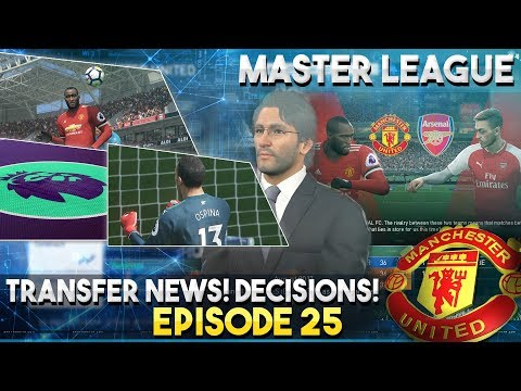 [TTB] PES 2018 - Man United Master League - Transfer News! - Leave Your Vote! - Ep 25