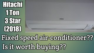 Hitachi 1 Ton 3 star AC (2018) review | Hitachi air conditioner demo