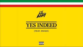 Lil Baby ft Drake - Yes Indeed (Best Instrumental) *FLP*