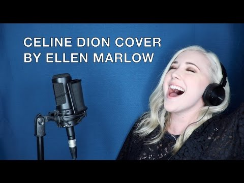 IT'S ALL COMING BACK TO ME NOW / THE POWER OF LOVE (CELINE DION COVER) | ELLEN MARLOW