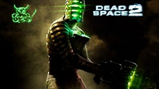 Dead Space 2 - [#11] Ишимура 2