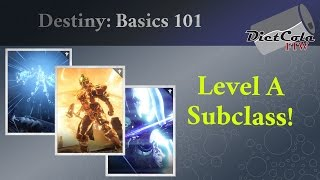 Destiny: Basics 101 - How To Level a Subclass!