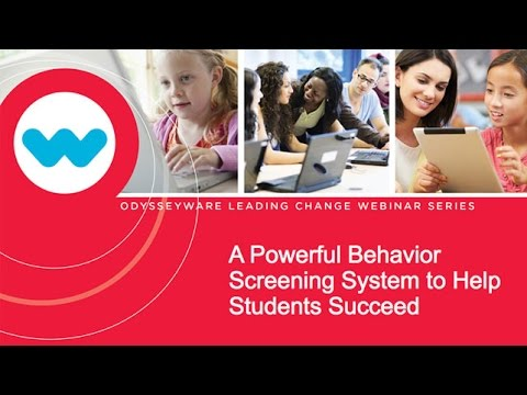 A Powerful Behavior Screening System to Help Students Succeed