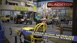 Lions Drag Strip Museum Grand Opening