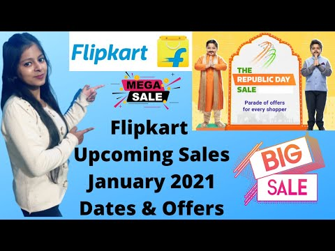 Flipkart Upcoming Sale January 2021 Offers & Dates { New Year Sale & Republic Day Sale 2021 }