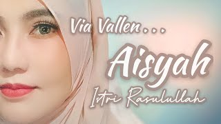 Download Via Vallen - Aisyah Istri Rasulullah (Acoustic Version)