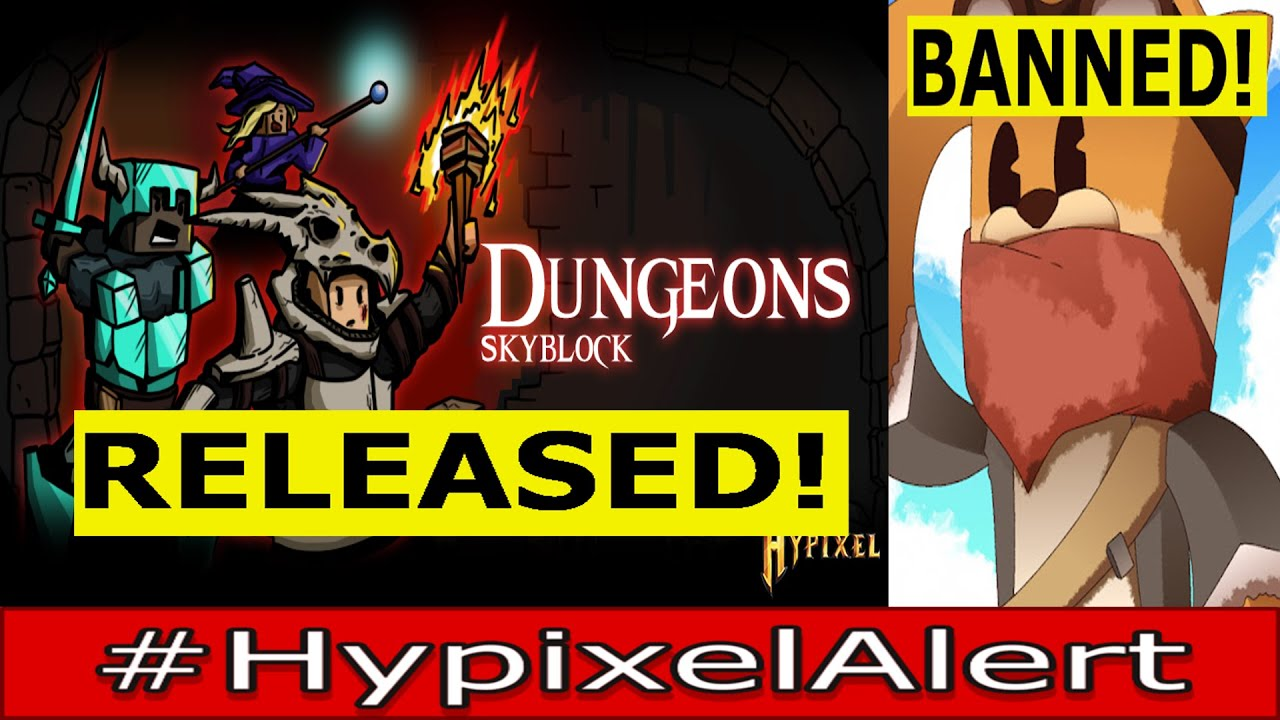 SKYBLOCK Dungeons FINALLY Released! #HypixelAlert AgroMC BANNED & WIPED, ThirtyVirus ft. RageTrain
