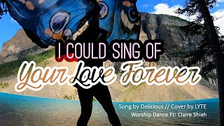 Worship Swing Flags Dance I Could Sing of Your Love Forever Delirious LYTE CALLED TO FLAG ft CLAIRE